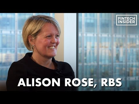 The Evolution Of The Banking Industry: Alison Rose - CEO, Commercial & Private - RBS