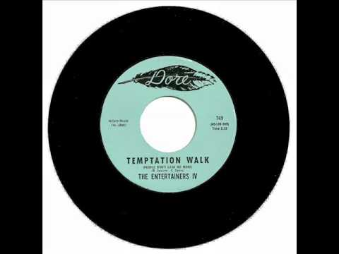 The Entertainers IV - People Don't Look No More Temptation Walk