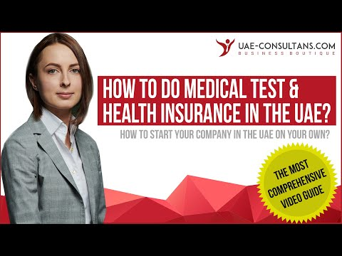 UAE Resident Visa: Medical Test & Health Insurance Requirements