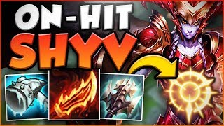 THIS PERMASLOW ON-HIT SHYV IS ACTUALLY GENIUS! NEW SHYVANA SEASON 8 TOP GAMEPLAY! League of Legends