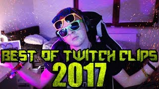 BEST OF TWITCH CLIPS 2017
