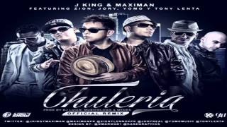 Chuleria (Official Remix) - J King y Maximan Ft Zion, Jory, Yomo y Tony Lenta