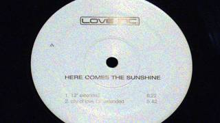 Here comes the sunshine - Love inc.