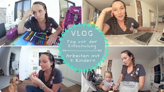 Der Tag vor der Einschulung |Familien Alltag |Chaos |Kathis Daily Life