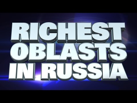 10 Richest Oblasts in Russia 2015