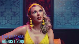 Top 20 Songs: August 2019 (08/31/2019) I Best Billboard Music Chart Hits