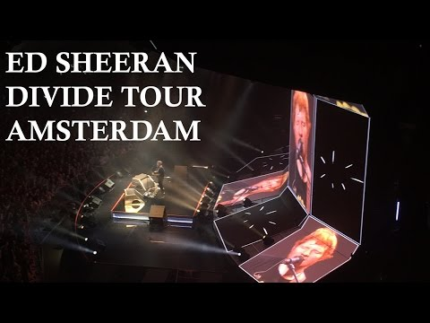 Ed Sheeran - ÷ (Divide) Tour Amsterdam [FULL CONCERT]