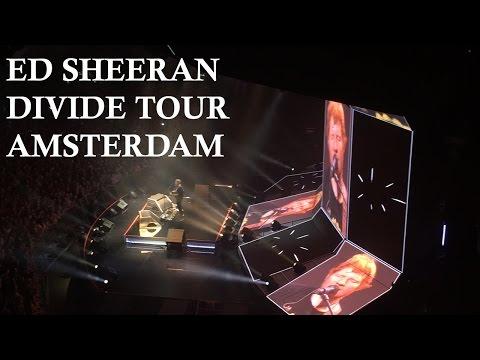 Ed Sheeran - ÷ (Divide) Tour Amsterdam [FULL CONCERT]