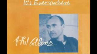 Watch Phil Collins Its Everywhere video
