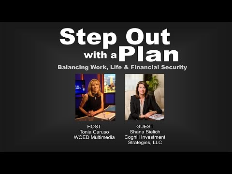 Step Out with a Plan: Balancing Work, Life and Financial Sec