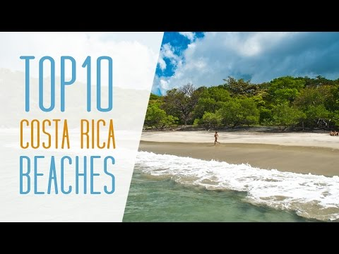 Top 10 Costa Rica Beaches