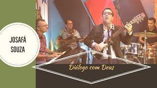 JOSAFÁ SOUZA / Diálogo com Deus