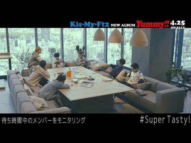 Kis-My-Ft2 / 「Super Tasty!」キスマツ荘〜キスマイ7年目の仲直り大作戦〜ダイジェストMOVIE(7th ALBUM「Yummy!!」収録)