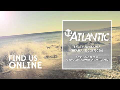 The Atlantic - Wasting Time feat: Xander Bourgeois