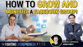 How To Monetize A 30,000 Member Facebook Group Ft. Josh Forti