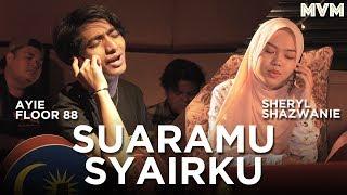 Download Sheryl Shazwanie & Ayie Floor 88 - Suaramu Syairku