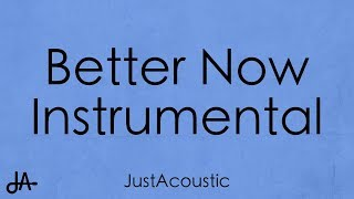 Better Now - Post Malone (Acoustic Instrumental)