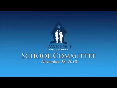 Lawrence School Committee - November 2018