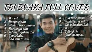 Download Mp3 Tri Suaka Kumpulan Cover Terbaru Full Album