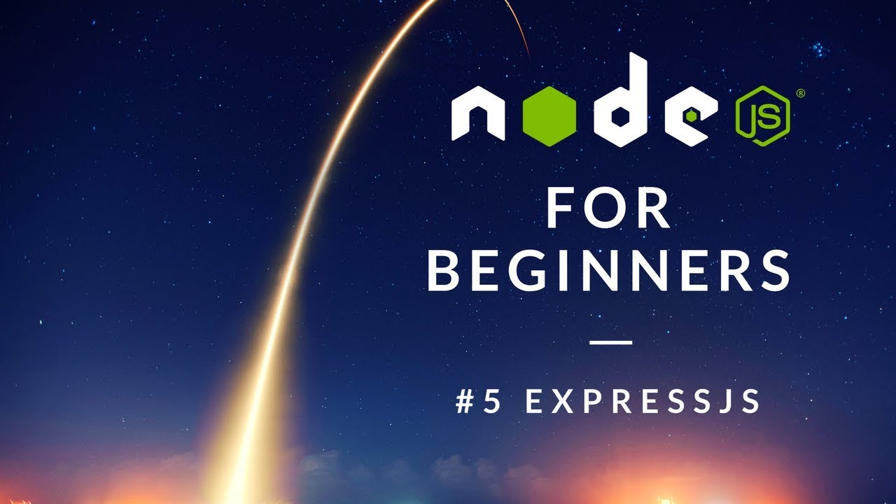 NODE JS 101 Beginners Tutorial - 5. Web App development with Express