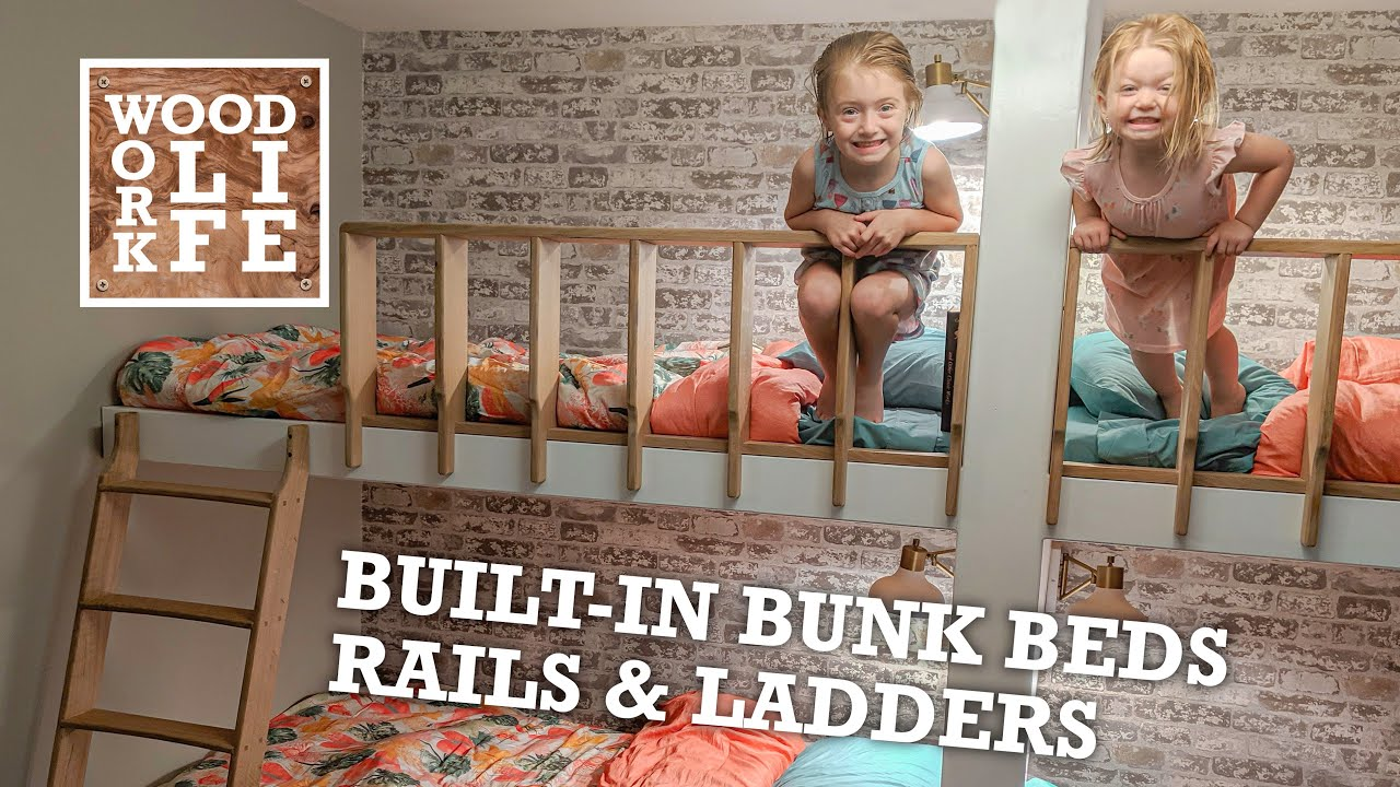 Built In Bunk Beds Part 2 Rails Ladders Woodworking Builds