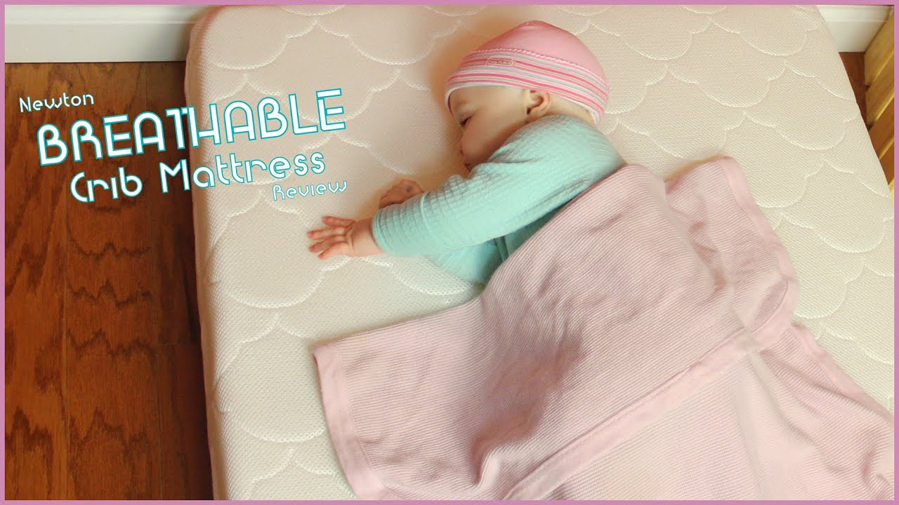 Newton Breathable Mattress Reviews Breathable Crib Mattress Newton Crib Mattress Review