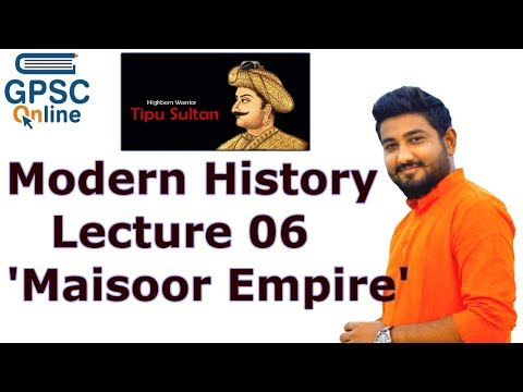 Indian History | Lecture - 07 | Maisoor Samarajya | મૈસૂર સામ્રાજ્ય