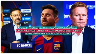 Messi informs bartomeu he wants to leave immediately   manchester city is a possible destination