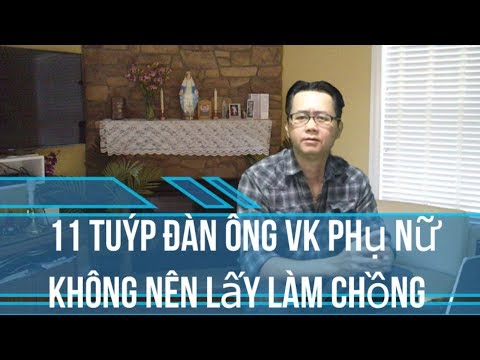 Lấy Chồng Việt Kiều: 11 Tuýp Đàn Ông VK Phụ Nữ Không Nên Lấy Làm Chồng