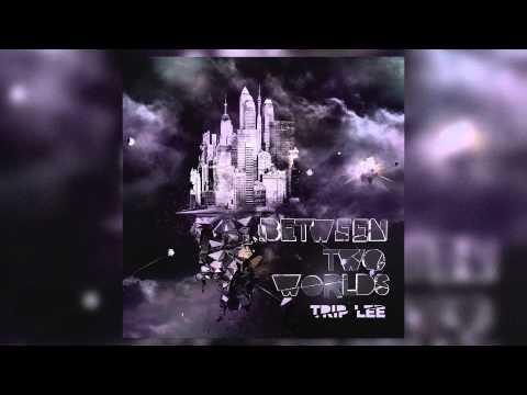 Trip Lee - No Worries