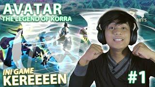 NYESEL GW BARU MAIN INI GAME   AVATAR : THE LEGEND OF KORRA #1