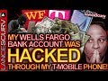 MY WELLS FARGO BANK ACCOUNT WAS HACKED Through My T Mobile Phone The LanceScurv Show mp3