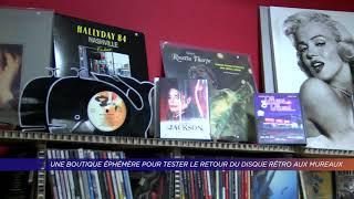 Yvelines | Une boutique éphémère pour tester le retour du disque rétro aux Mureaux
