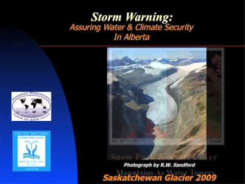 Storm Warning: Assuring Water & Climate Security in Alberta | The Way We Green Speakers Series 2012