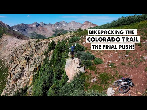 The End-BikePacking the Colorado Trail-Episode 11