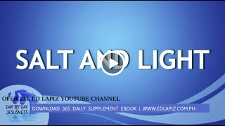 Ed Lapiz - SALT AND LIGHT  /Latest Sermon Review New Video (Official Channel 2021)