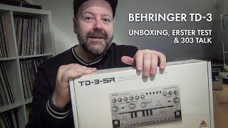 Behringer TD 3 - Unboxing, erster Test und 303 Talk [deutsch]