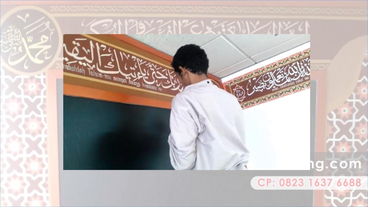 Contoh Kaligrafi Dinding Masjid 62 823 1637 6688 Youtube