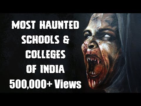 [NEW HINDI] 5 Most Haunted Schools and Colleges from India In Hindi | Mumbai Pune Kolkata