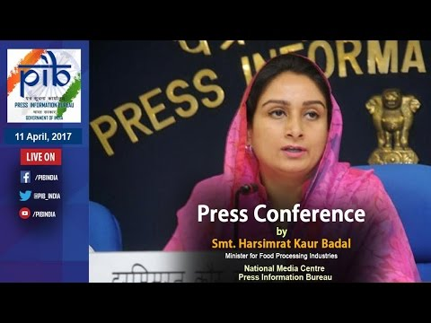 Press Conference by Smt. Harsimrat Kaur Badal on Cold Chain Projects