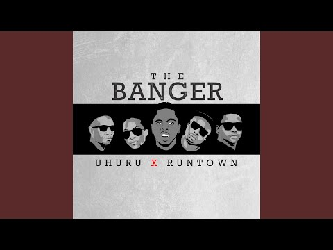 The Banger (feat. Uhuru)