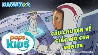 [S7] Doraemon Tập 315 - Câu Chuyện Về Giấc Mơ Của Nobita - Hoạt Hình Tiếng Việt