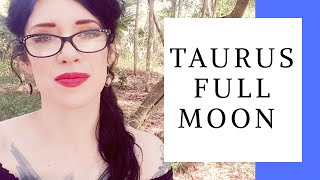 Full Moon in Taurus. WISHES FULFILLED! Depth Astrology Nov 8- 13.