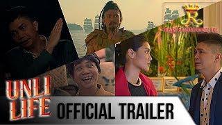 UNLI LIFE Official Full Trailer