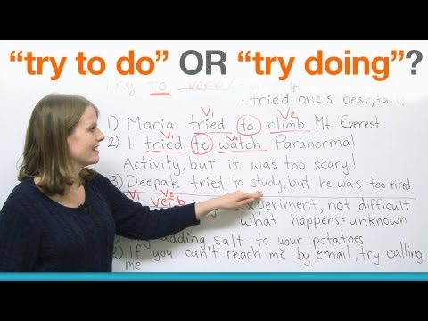 "Learn English Grammar: ""try to do"" or ""try doing""?"
