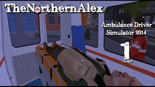 Ambulance Simulator 2014| Playthrough| Episode 1