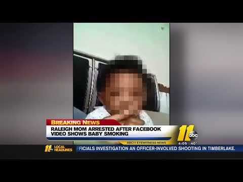 Raleigh police arrest mom after Facebook video shows baby smoking pot