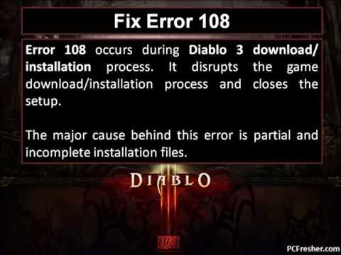 How to Fix Diablo 3 Error 108