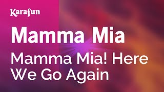 Karaoke Mamma Mia - Mamma Mia! Here We Go Again *