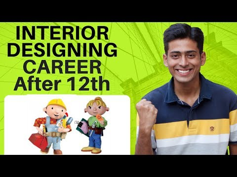 Interior Designing Career After 12th in India | # 37 | CREATE YOUR IDENTITY